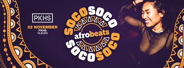 Soco Soco • Afrobeats • Tilburg