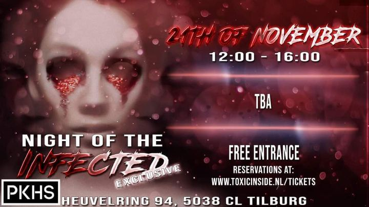Night Of The Infected Exclusive – Part 2 – FREE ENTRANCE -#PKHS